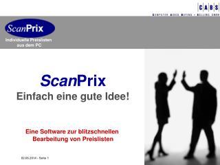 ScanPrix Einfach eine gute Idee