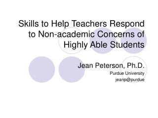 Skills to Help Teachers Respond to Non-academic Concerns of Highly Able Students