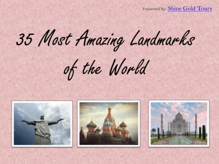 35 Most Popular Landmarks Around the World