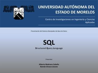 UNIVERSIDAD AUT NOMA DEL ESTADO DE MORELOS  Centro de Investigaciones en Ingenier a y Ciencias  Aplicadas