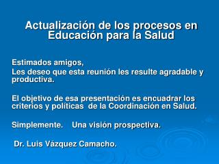 Actualizaci n de los procesos en Educaci n para la Salud