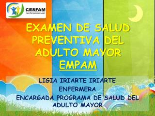 EXAMEN DE SALUD PREVENTIVA DEL ADULTO MAYOR EMPAM