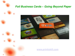 Foil Business Cards � Going Beyond Paper