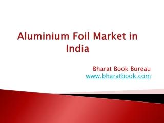 Aluminium Foil Market in India