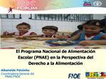 El Programa Nacional de Alimentaci n Escolar PNAE en la Perspectiva del Derecho a la Alimentaci n