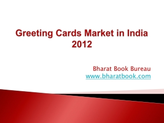 Greeting Cards Market in India 2012