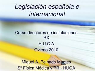 Legislaci n espa ola e internacional
