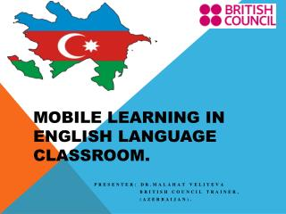 Mobile learning in English language classroom.