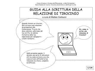 GUIDA ALLA SCRITTURA DELLA RELAZIONE DI TIROCINIO        a cura di Matteo Corbucci