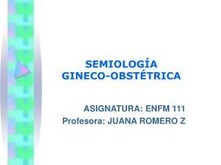 SEMIOLOG A  GINECO-OBST TRICA