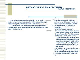 ENFOQUE ESTRUCTURAL DE LA FAMILIA