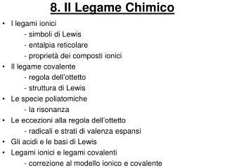 8. Il Legame Chimico