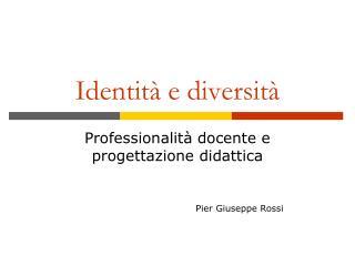 Identit  e diversit
