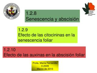 1.2.8 Senescencia y abscisi n