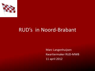 RUD s  in Noord-Brabant