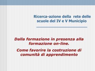 Ricerca-azione della  rete delle scuole del IV e V Municipio
