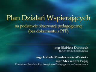 Plan Dzialan Wspierajacych  na podstawie obserwacji pedagogicznej  bez dokumentu z PPP