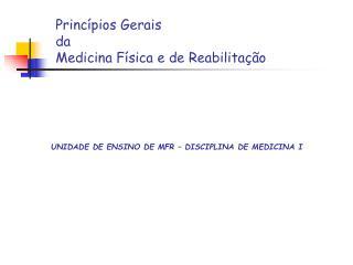 Princ pios Gerais da Medicina F sica e de Reabilita  o