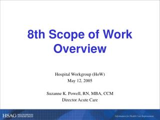 8th Scope of Work  Overview