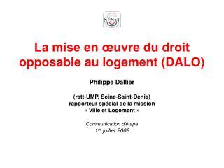 La mise en  uvre du droit opposable au logement DALO