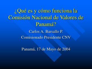 Qu  es y c mo funciona la Comisi n Nacional de Valores de Panam
