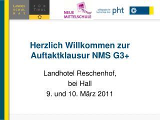 Herzlich Willkommen zur Auftaktklausur NMS G3