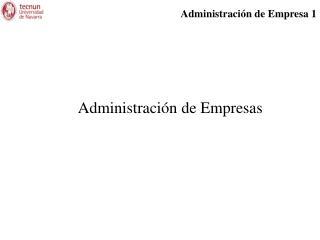 Administraci n de Empresas