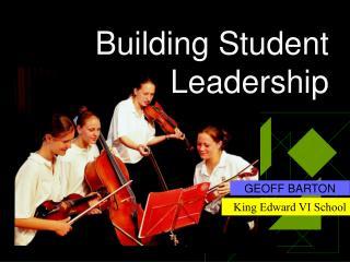 Building Student Leadership