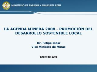 LA AGENDA MINERA 2008 - PROMOCI N DEL DESARROLLO SOSTENIBLE LOCAL