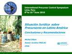 International Precursor Control Symposium Lima, Peru 8th to 10th June 2010