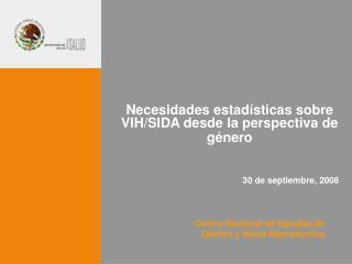 Centro Nacional de Equidad de G nero y Salud Reproductiva