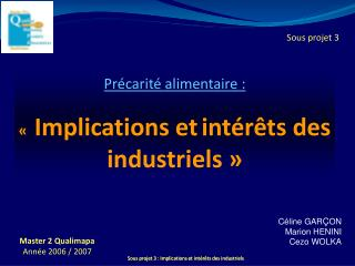 Pr carit  alimentaire :       Implications et int r ts des industriels