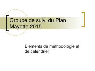Groupe de suivi du Plan Mayotte 2015