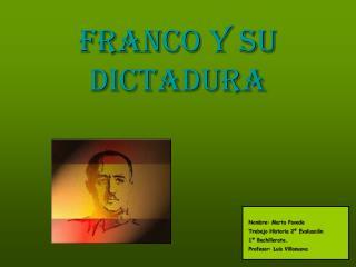 Franco y su dictadura