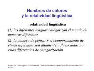 Nombres de colores  y la relatividad ling  stica