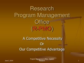 Research  Program Management Office  R-PMO