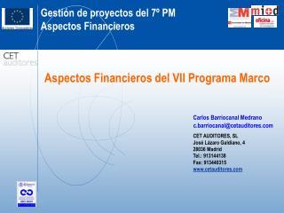 Aspectos Financieros del VII Programa Marco