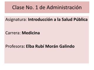 Clase No. 1 de Administraci n