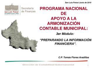 PROGRAMA NACIONAL DE APOYO A LA ARMONIZACI N CONTABLE MUNICIPAL: