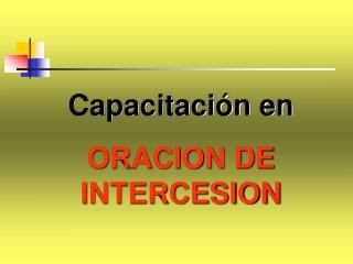 Capacitaci n en ORACION DE INTERCESION