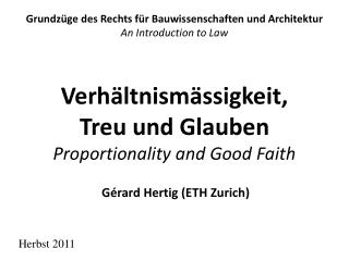Verh ltnism ssigkeit, Treu und Glauben Proportionality and Good Faith