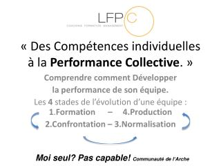 Des Comp tences individuelles   la Performance Collective.