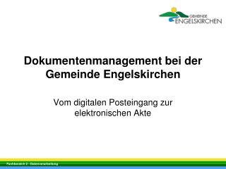 Dokumentenmanagement bei der Gemeinde Engelskirchen