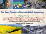 The Basic Principle of Integrated Risk Assessment