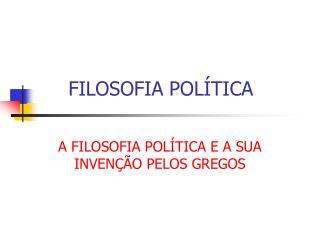 FILOSOFIA POL TICA
