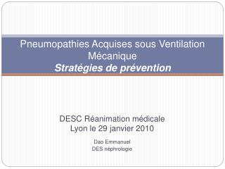 Pneumopathies Acquises sous Ventilation M canique Strat gies de pr vention