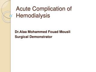 Acute Complication of Hemodialysis