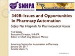 340B: Issues and Opportunities in Pharmacy Automation