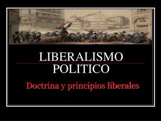 LIBERALISMO POLITICO
