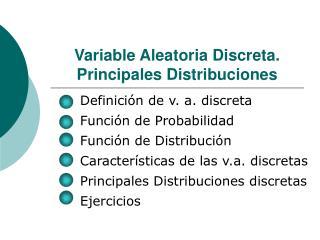 Variable Aleatoria Discreta. Principales Distribuciones